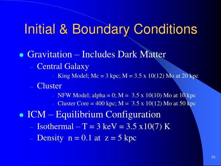 Initial & Boundary Conditions