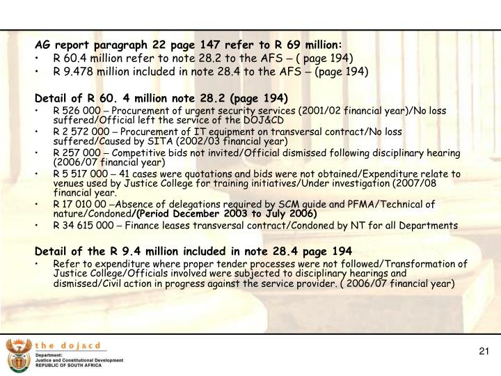 AG report paragraph 22 page 147 refer to R 69 million:
