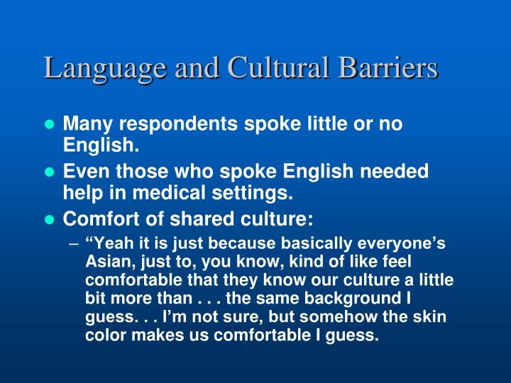 Language and Cultural Barriers