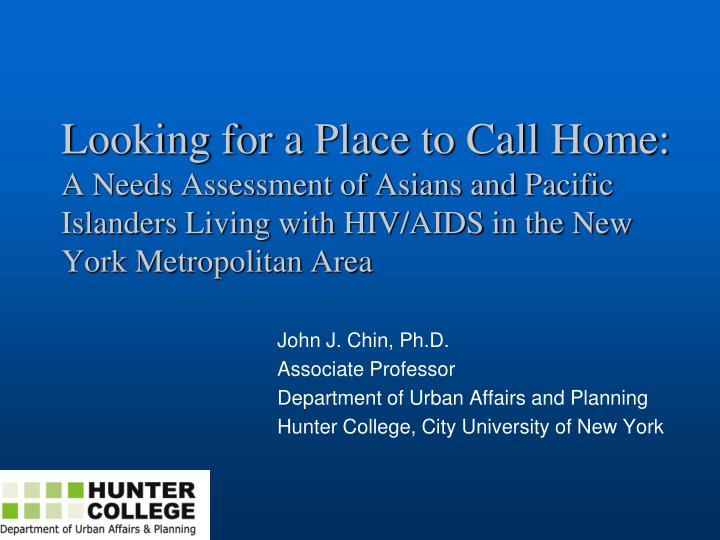 Looking for a Place to Call Home: