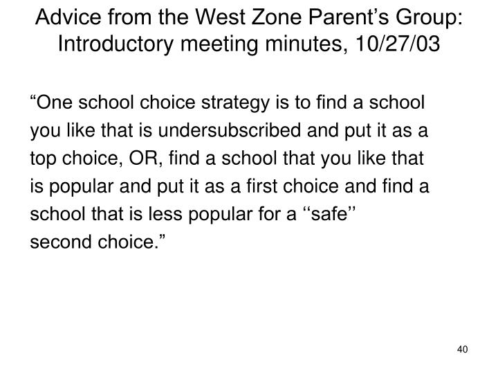 Advice from the West Zone Parent's Group: