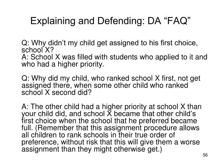 """Explaining and Defending: DA """"FAQ"""""""