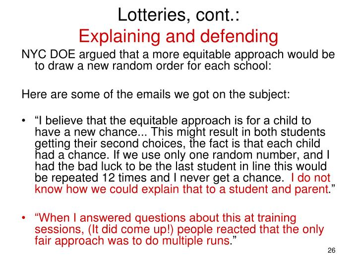 Lotteries, cont.: