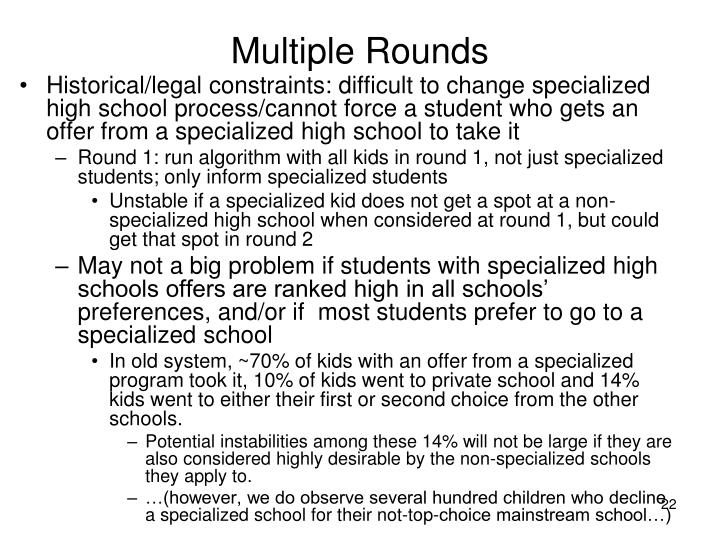 Multiple Rounds