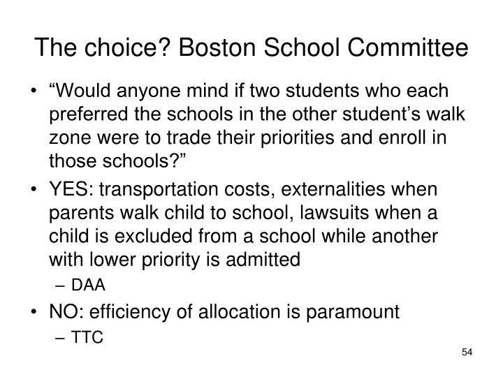 The choice? Boston School Committee