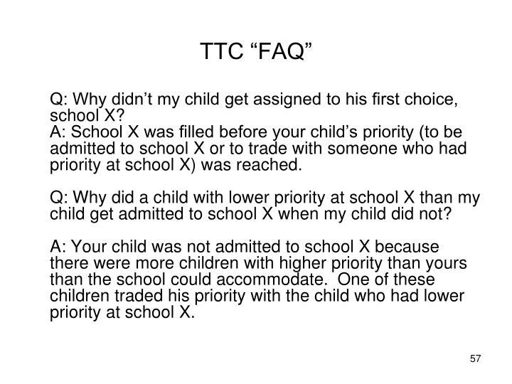 """TTC """"FAQ"""""""