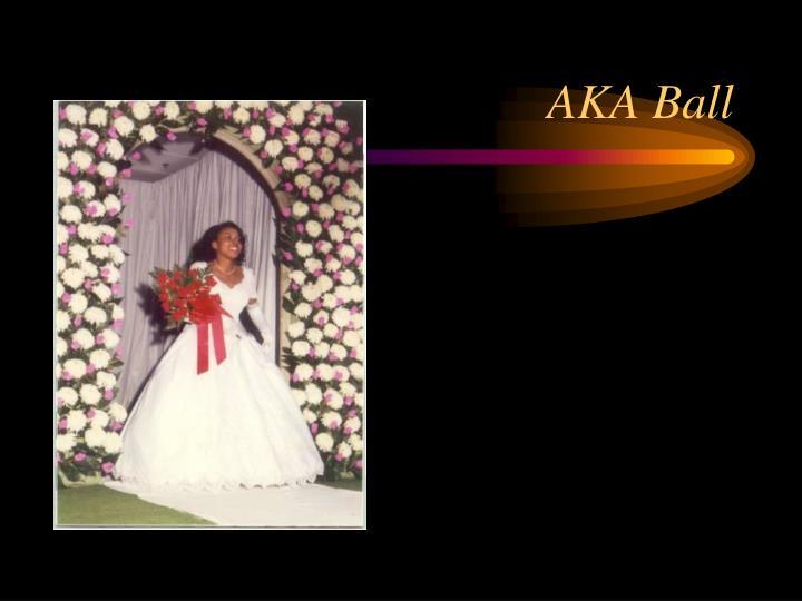 AKA Ball