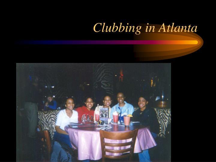 Clubbing in Atlanta