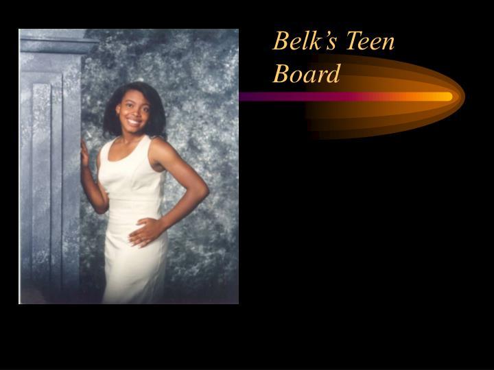 Belk's Teen Board