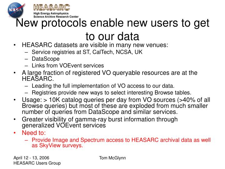 New protocols enable new users to get to our data