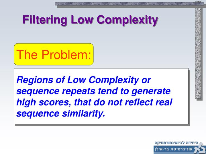 Filtering Low Complexity