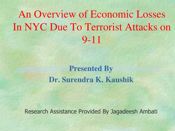 an overview of economic losses in nyc due to terrorist attacks on 9 11 n.