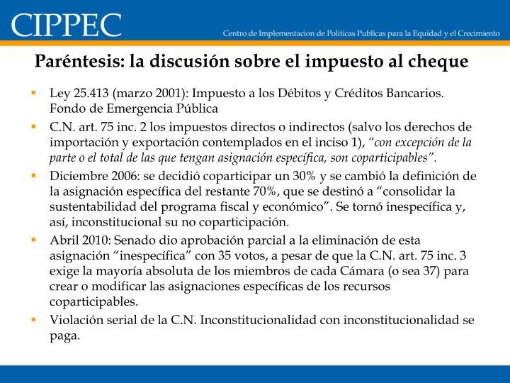 Paréntesis: la discusión sobre el impuesto al cheque