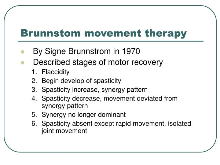 Brunnstom movement therapy
