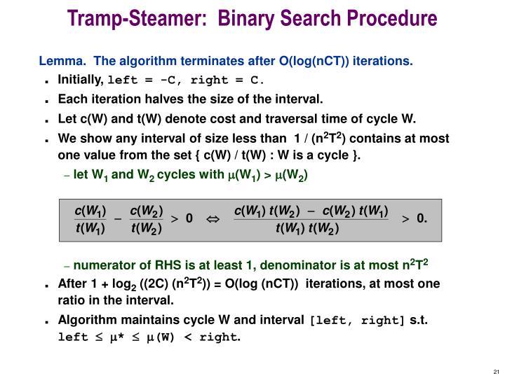 Tramp-Steamer:  Binary Search Procedure