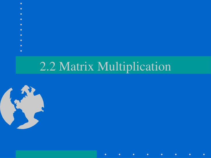 2 2 matrix multiplication