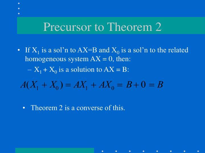 Precursor to Theorem 2