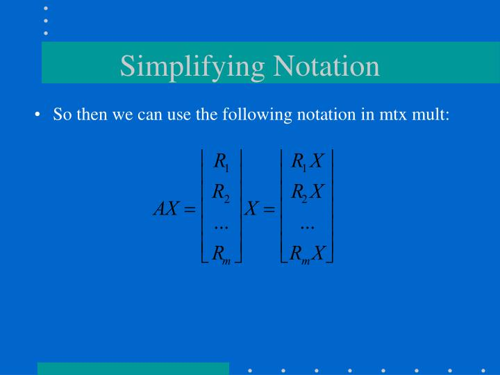 Simplifying Notation