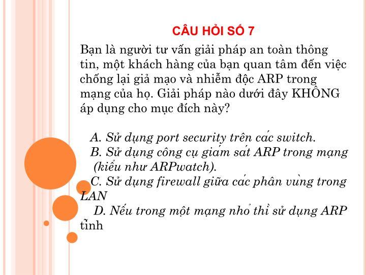 CÂU HỎI SỐ 7