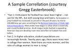 a sample correllation courtesy gregg easterbrook