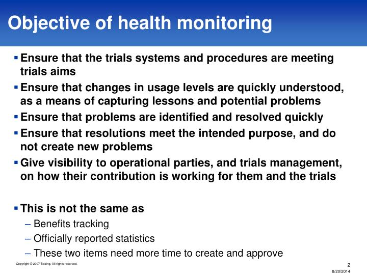 Objective of health monitoring