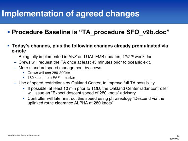 Implementation of agreed changes