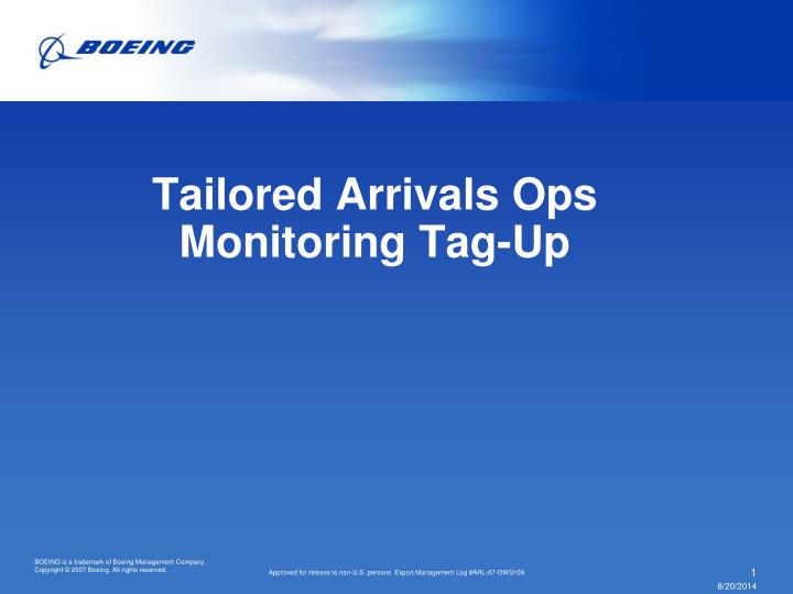 Tailored arrivals ops monitoring tag up