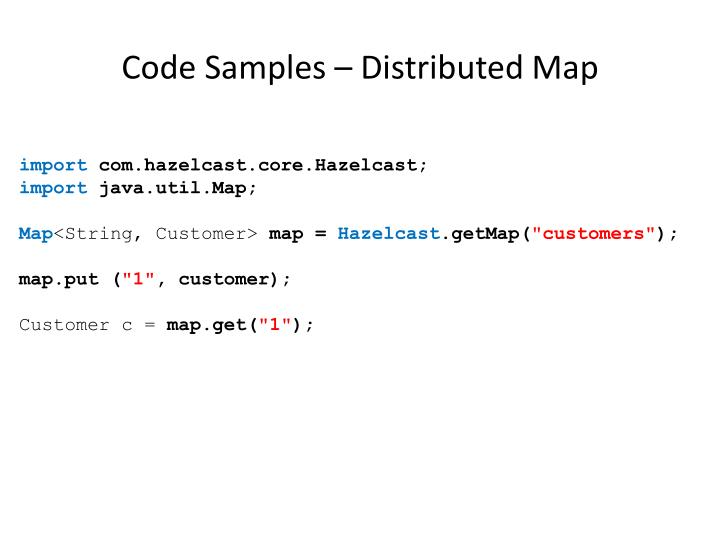 Code Samples – Distributed Map