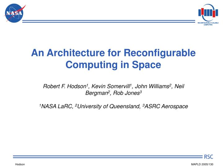 an architecture for reconfigurable computing in space n.