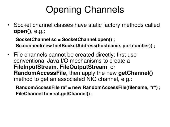 Opening Channels