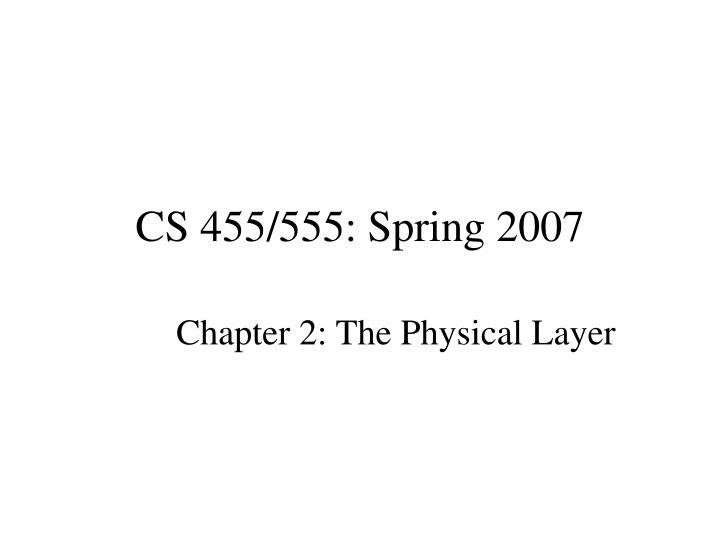Cs 455 555 spring 2007