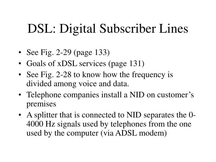 DSL: Digital Subscriber Lines
