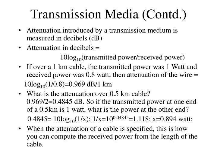 Transmission Media (Contd.)