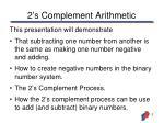 2 s complement arithmetic1