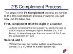 2 s complement process