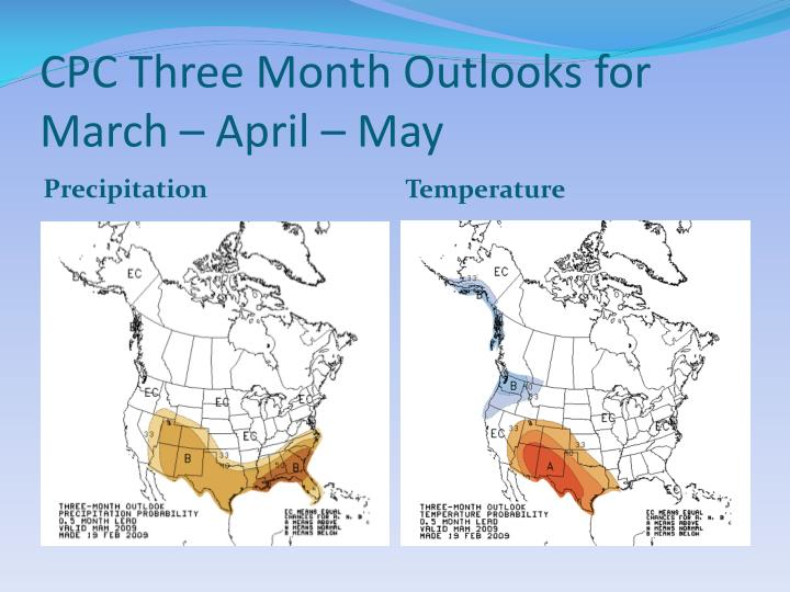 CPC Three Month Outlooks for March – April – May