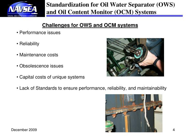 Challenges for OWS and OCM systems