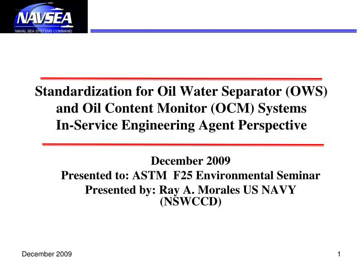 Standardization for Oil Water Separator (OWS) and Oil Content Monitor (OCM) Systems