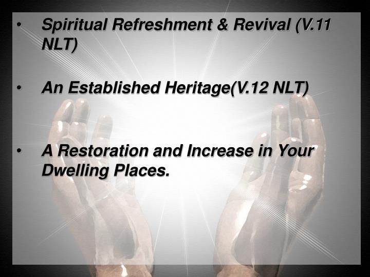 Spiritual Refreshment & Revival (V.11 NLT)