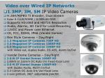 video over wired ip networks1