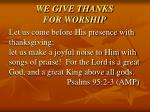 we give thanks for worship2
