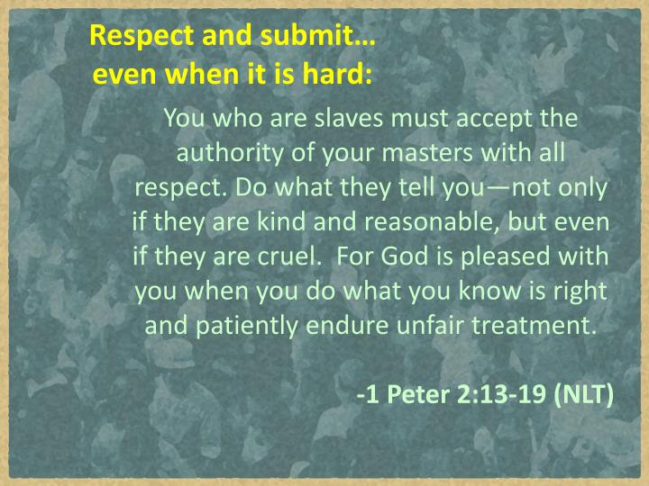 Respect and submit…