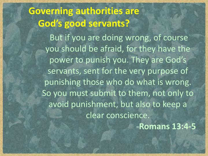 Governing authorities are