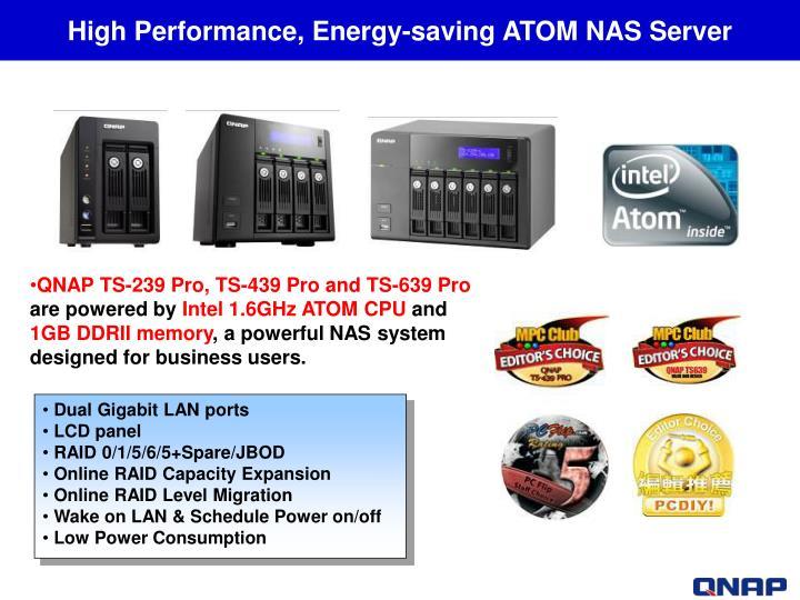 High Performance, Energy-saving ATOM NAS Server