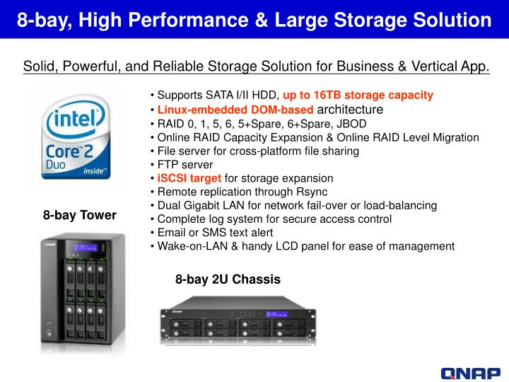 8-bay, High Performance & Large Storage Solution