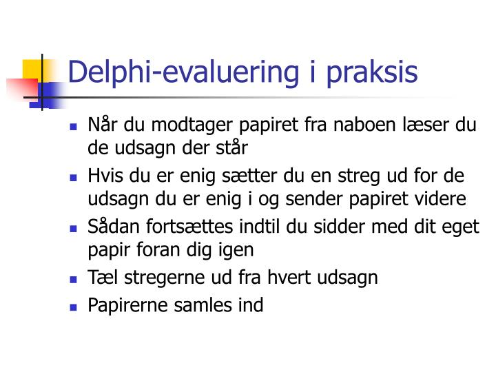 Delphi-evaluering i praksis