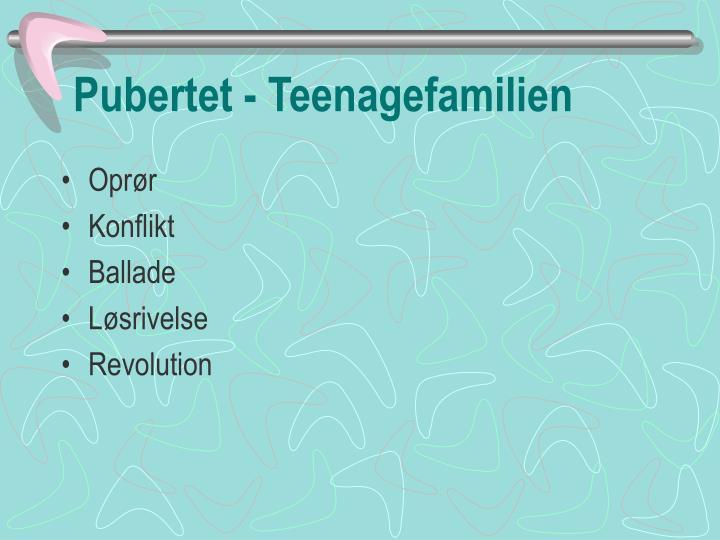 pubertet teenagefamilien n.