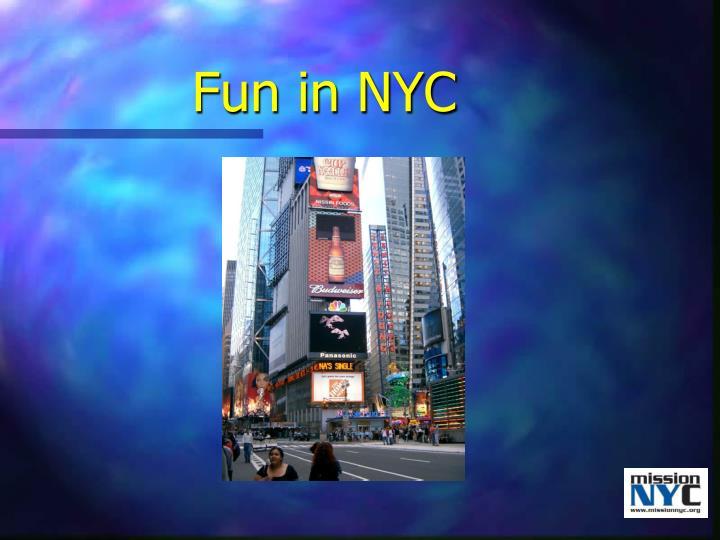 Fun in NYC