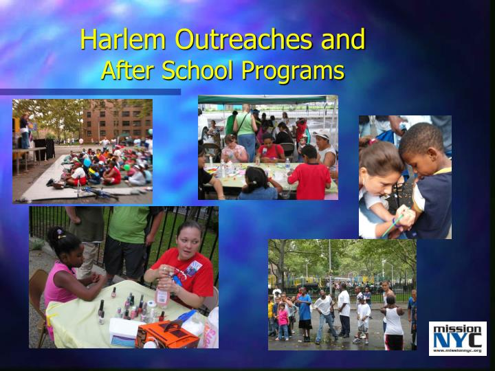 Harlem Outreaches and