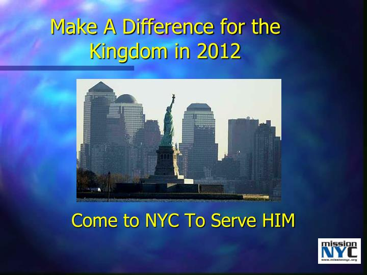 Make A Difference for the Kingdom in 2012